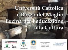 Università Cattolica e Borgo del Maglio